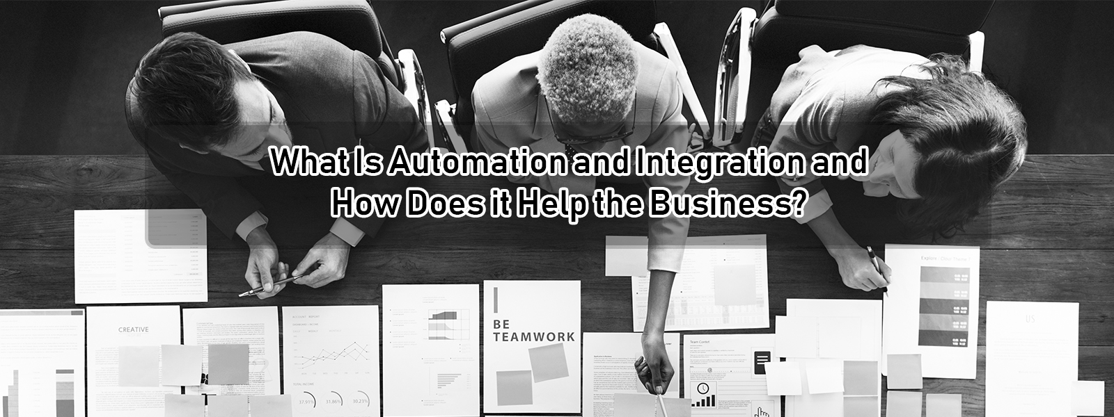 what is automation and integration and how does it help the business?